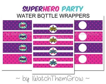Printable/Editable Girl Superhero Party Water Bottle Wrappers, 10 Styles! Girl Superhero Party Water Bottle Labels, INSTANT DOWNLOAD