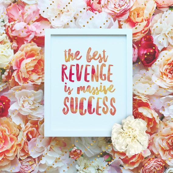 "Best revenge is massive success - 8x10"" Printable Wall Art - Motivation Print, DIY Watercolor Art Print - Typography Print -Instant Download"