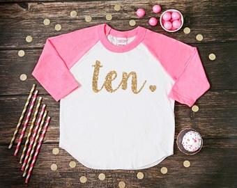 Ten Year Old Birthday Shirt | Tenth Birthday Girl Shirt | 10 Year Birthday Shirt | 10th Birthday Shirt | Birthday Girl Outfit | Raglan
