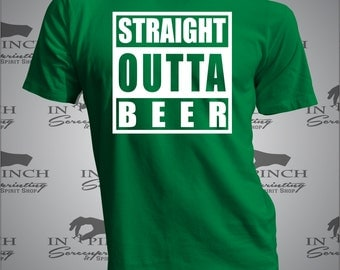 Straight Outta Beer St. Patrick's, Patty's, Paddy's, Day Funny T-shirt