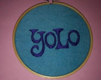 YOLO!  hoop art hand embroidery gift inspiration