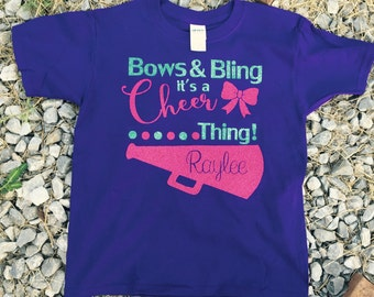 Bows and Bling It's A Cheer Thing, Personalized Cheer Tee, Cheer Shirt, Personalized Cheer Shirt