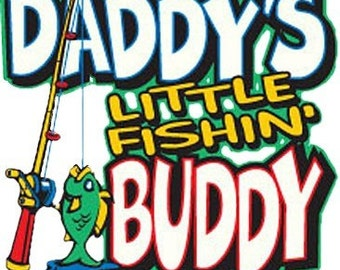 Daddy's Little Fishin Buddy T-Shirt