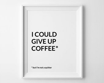 Coffee Decor, Office Art, Funny Coffee Poster, Coffee Bar, Coffee Printable, Funny Prints, Coffee Print Art, Office Wall Art
