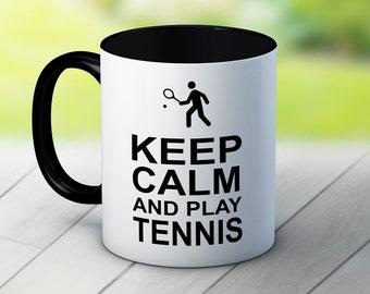 Keep Calm and Play Tennis - Funny Coffee Tea Mug