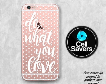 Do What You Love Quote Clear Case iPhone 7 iPhone 6s iPhone 6 iPhone 6 Plus iPhone 6s + iPhone 5c iPhone 5 iPhone SE Polka Dot Pattern White