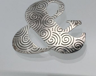 Sterling Silver Ampersand Pin - Textured adn Patina Applied