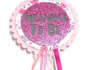 Baby Shower Grandma To Be Badge / Rosette - Baby Girl Pink Glitter