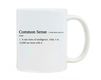 Common Sense Definition Funny Novelty Mug