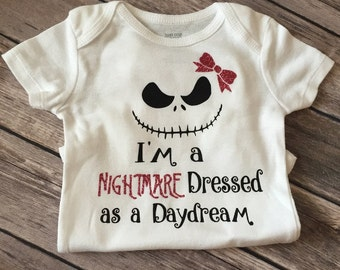 Nightmare Dressed as a Daydream, personalized bodysuit, nightmare, baby bodysuit