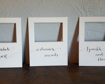 Hand-calligraphed art board photo mats for 8 x 10 frames and 4 x 6 photos, can do custom