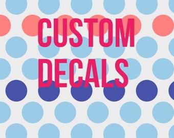 Custom Decals wall decals laptop decals