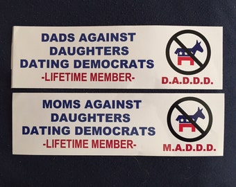 Dating for sex: dads against daughters dating democrats sticker pictures
