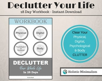 Declutter Your Life in 28 Days - WORKBOOK, Clear Your Clutter Printables, Organize Your Life Planner, Printable Clutter Clearing Checklists