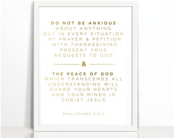 Do not be Anxious, Gold, Positive Quote, Faith, Bible verse, Art Printable, Philippians 4:6-7, Positive Thinking, Peace, Anxious, Christian