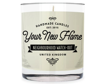 You're New Home ~ Neighbourhood Watch-Out Scented Glass Candle