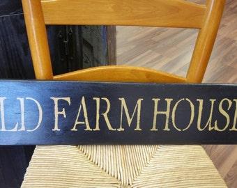 Old Farmhouse Primitive Sign