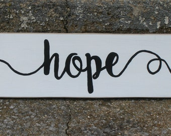 Wood Sign Hope, Black and White, Hand Painted, Hand Made, Pallet Wood