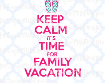 Keep Calm Family Vacation SVG,EPS,PNG,Studio