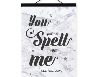 You put a spell on me // customised print