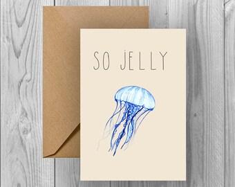 So Jelly