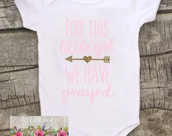 Baby Girl Coming Home Outfit - For This Little Girl We Have Prayed - For This Child I have Prayed - Baby Girl Outfit