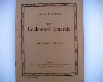 Vintage sheet music, The Enchanted Emerald, School Operetta, Gertrude Sullens, Vintage Sheet Music, Fairy Operetta 1931, Solfa Score London