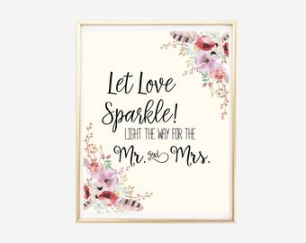 Let Love Sparkle, Sparkler Send Off Sign, Wedding Sparklers, Wedding Favors Sign, Light The Way For the Mr and Mrs, Sparklers for Wedding