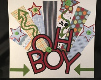 Premade Scrapbook Page 12x12 Oh Boy