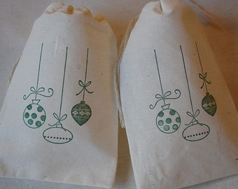 10 Christmas Green ornaments muslin cotton favor bags 4x6 inch - you choose ink color and bag size - goodie bag, party bag, gift bag
