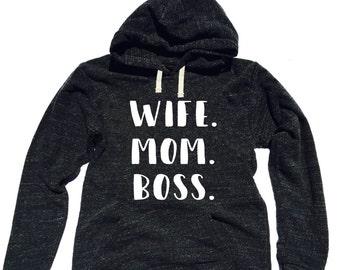 SALE* MEDIUM Triblend Fleece Pullover Hoody Wife Mom Boss 3-Line Text