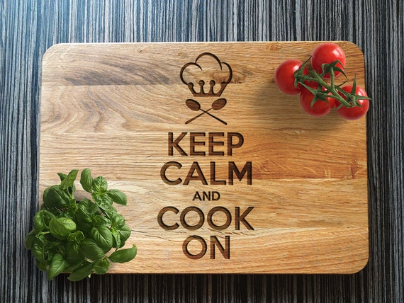Wooden Cutting Board, Keep Calm Cook On, Christmas Gift, Gift for Him, Gift for Her, Engraved Board, Housewarming Gift, Birthday Gift