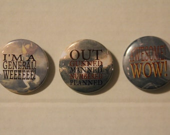 """Set of 3 Hamilton: The Musical quotes 1.5"""" pinback buttons - song lyrics"""