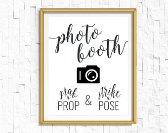 DIY PRINTABLE Black Photo booth Sign Grab a Prop Strike a Pose | Instant Download Wedding Reception Sign Rustic Calligraphy | WB1 | OB14