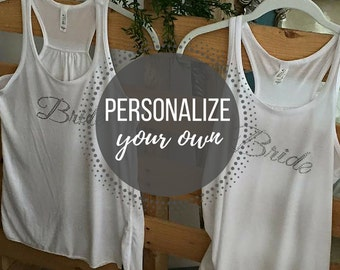 Personalize Your Own Bling Tank