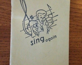 Sing Again vol. 6 Song Book, Songs of America and Other Lands, Published by Walther League, Chicago, IL