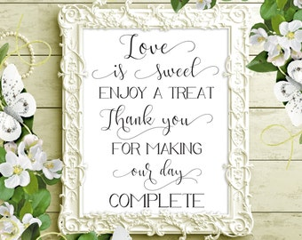 70% SALE Love is sweet printable wedding sign, dessert table digital sign, sweets table wedding sign, sweets bar sign, bridal shower sign