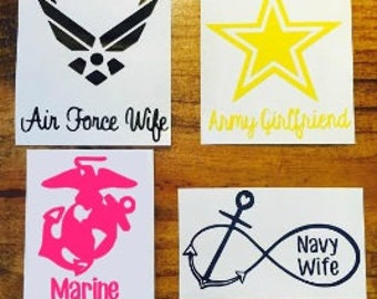 Air Force/ Army / Marine / Navy Decal / Military Wife / Girlfriend / Boyfriend / Mom / Dad / Brother / Sister / Yeti Decal / Car Decal