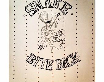 The snake always bites back