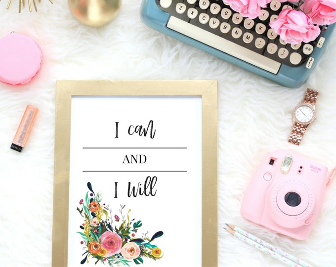 I Can And I Will | Typographic Print | A4 Printable (Law Of Attraction)
