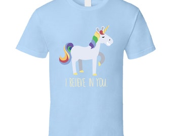 A Unicorn Who Believes In You T-shirt