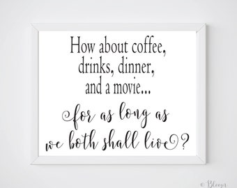 PRINTABLE Art You've Got Mail - How about coffee, drinks, dinner...for as long as we shall live? Tom Hanks Quote , You've Got Mail Quote