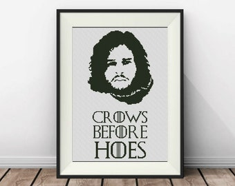 BOGO FREE! Game of Thrones Jon Snow Cross Stitch Pattern,Quote cross stitch, pdf counted cross stitch,Crows Before Hoes Jon Snow, S041