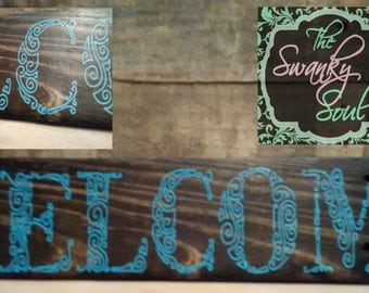 WELCOME SIGN ~~  hand painted wooden sign
