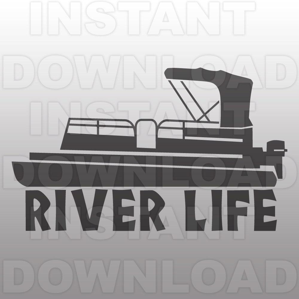 River Life With Pontoon Boat Svg Fileriver Life Svg Fileboat