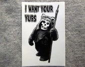 """I Want Your Yubs - 2x3"""" vinyl sticker"""