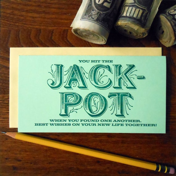 letterpress you hit the jackpot when you found one another money holder greeting card for weddings, civil unions