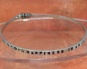 """Quote Bangle...""""Happiness is an inside job"""""""