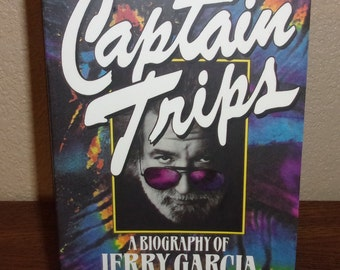 Captain Trips-A Biography of Jerry Garcia-Sandy Troy-1st Ed/1st Print 1995 Paperback Book