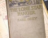 1915 Zane Grey's The Lone Star Ranger
